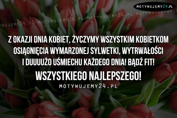 Z okazji Dnia Kobiet..