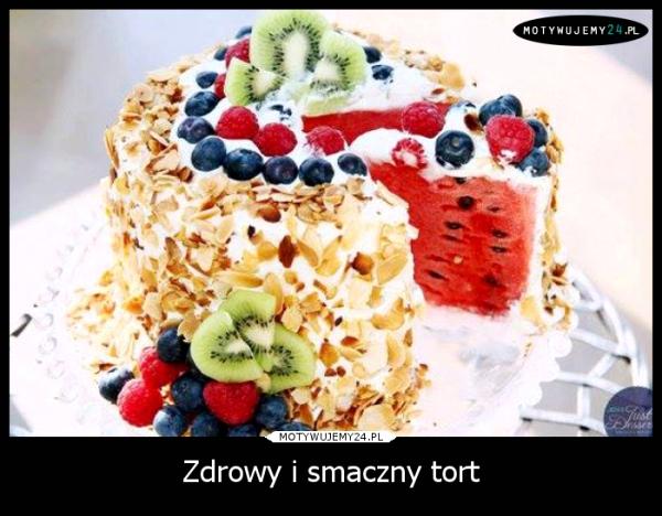 Zdrowy i smaczny tort