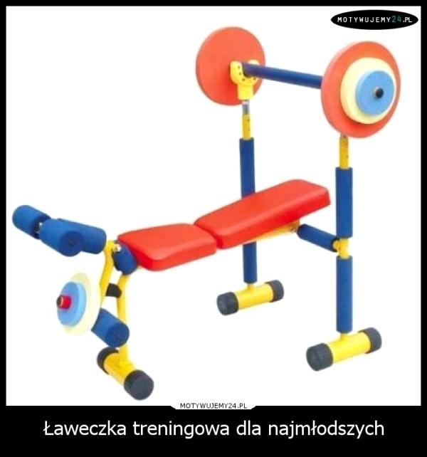 Ławeczka treningowa dla najmłodszych